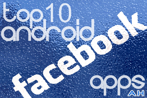 Top-10-Best-Android-Facebook-apps