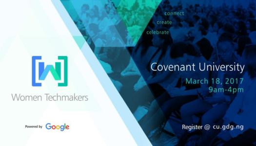 3 days to go! Google Women Techmakers Conference at Covenant University, Nigeria